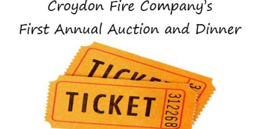 Croydon Fire Company's First Annual Auction and Dinner