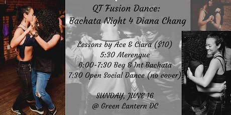 QT Fusion Dance: Bachata Night for Diana Chang tickets