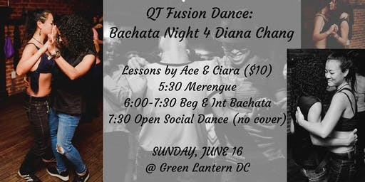 QT Fusion Dance: Bachata Night for Diana Chang