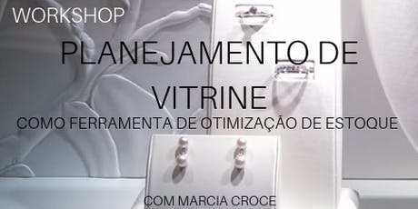 Planejamento de Vitrine - Workshop [29 de Agosto] ingressos