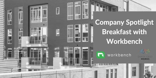 Company Spotlight Breakfast at Workbench