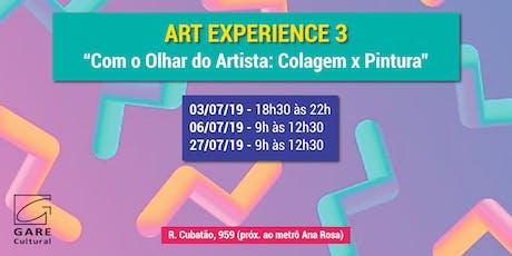 """Art Experience: """"Com o Olhar do Artista: Colagem x Pintura"""" ingressos"""