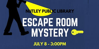 Escape Room Mystery (7/8 at 3:00 PM)
