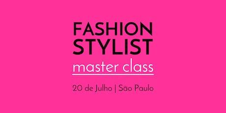 Fashion Stylist Master Class - 20 de Julho - São Paulo ingressos
