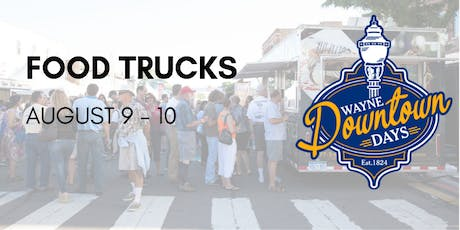 Wayne Downtown Days Food Truck tickets