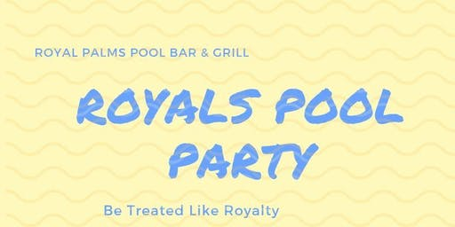 Royals Pool Party