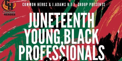 JuneTeenth Young, Black Professionals Mixer
