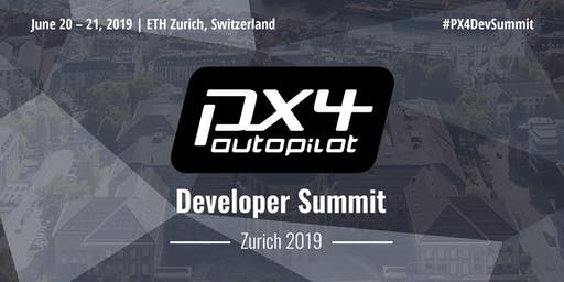 PX4 Developer Summit | Zurich 2019