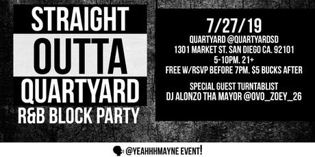 Straight Outta Quartyard | R&B Block Party tickets