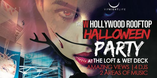 Haunted W Hollywood Rooftop - Halloween Costume Party
