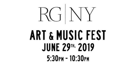Art and Music Fest at RG|NY tickets