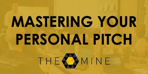 Mastering Your Personal Pitch