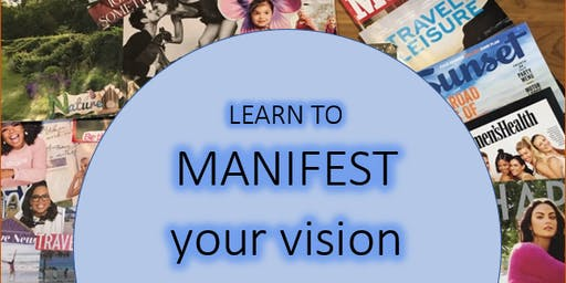 LEARN TO MANIFEST YOUR VISION
