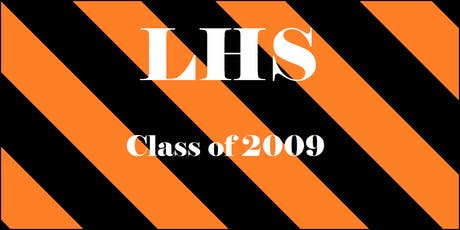 LHS Class of 2009 Reunion Night Out tickets