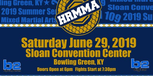 HRMMA 109 Mixed Martial Arts Bowling Green
