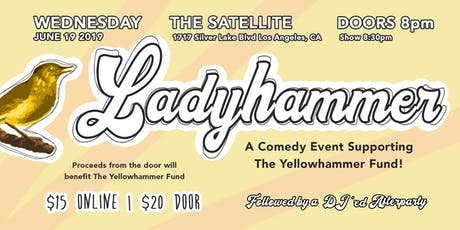 Ladyhammer: A Comedy Event Supporting The Yellowhammer Fund tickets