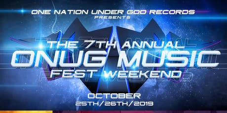 7th Annual ONUG Music Fest Weekend tickets