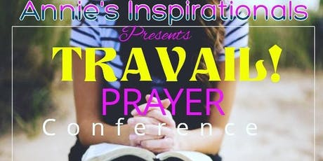 TRAVAIL! Prayer Conference tickets