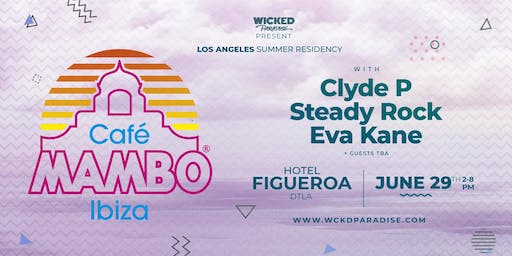 Cafe Mambo Los Angeles POOL PARTY ft. Clyde P & Steady Rock