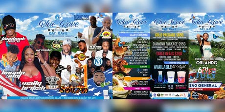 BLUE RAVE 2019 - SUPER ALL INCLUSIVE INDEPENDENCE CELEBRATION  tickets