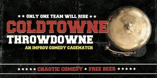 ColdTowne ThrowDowne