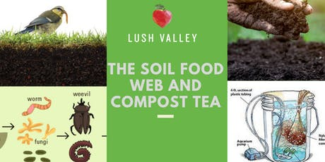 The Soil Food Web and Compost Tea tickets