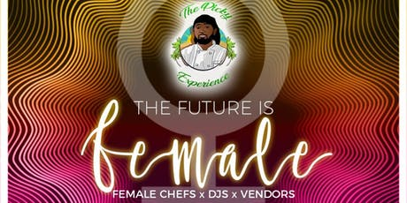 "Foodie Fridays ""The Future is Female"" tickets"