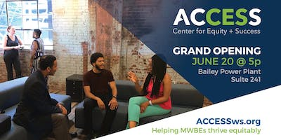 GRAND OPENING of ACCESS Center for Equity + Success