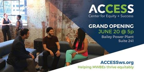 GRAND OPENING of ACCESS Center for Equity + Success tickets