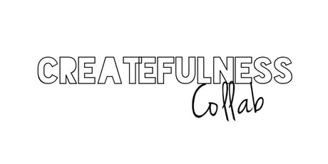 Createfulness Collab tickets