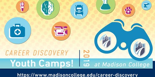 August 20-22 Career Discovery Youth Camps