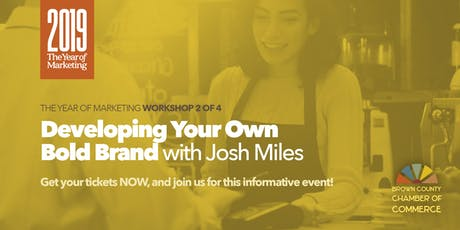 Developing Your Own Bold Brand tickets