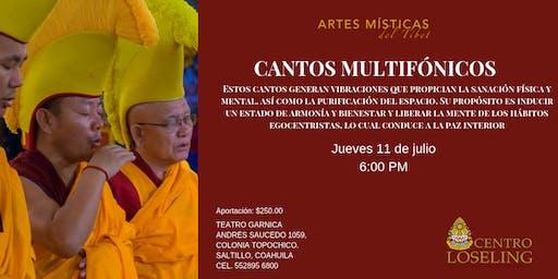 Cantos Multifónicos por las Artes Místicas del Tíbet.