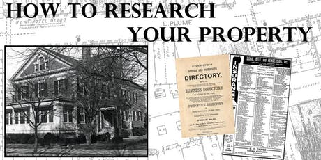 Researching Your Property's History  tickets