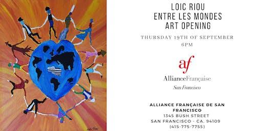 Art Opening - Vernissage Loic Riou