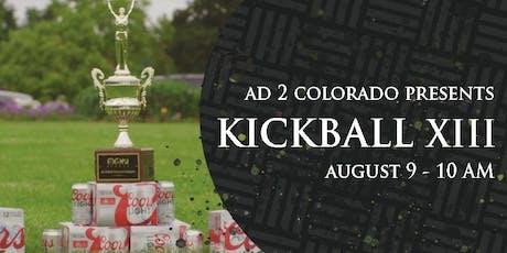 Ad 2 Colorado's XIII Annual Kickball Tournament tickets