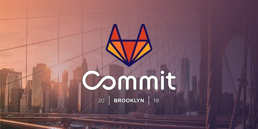 GitLab Commit 2019 - Brooklyn