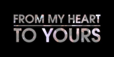 """From My Heart to Yours"" Documentary Screening & Discussion tickets"
