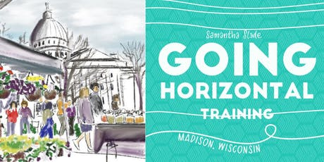 Going Horizontal Madison: Skills and practices for self-organized, less hierarchical organizations tickets