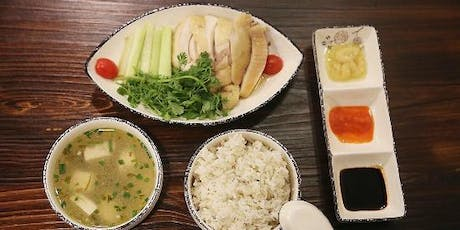 Make Hainanese Chicken & Rice and learn some Chinese!  tickets