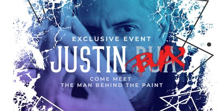 CELEBRITY ARTIST JUSTIN BUA EXCLUSIVE EVENT billets