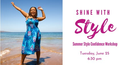 Shine with Style: Summer Edition tickets