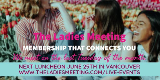 The Ladies Meeting June 2019 Vancouver