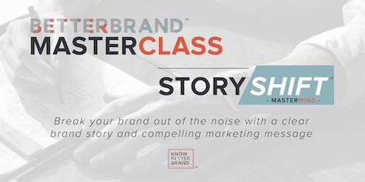 The Better Brand Masterclass & StoryShift Mastermind - June 26th at Kiln Salt Lake City