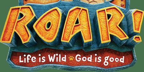 ROAR! Vacation Bible School  tickets
