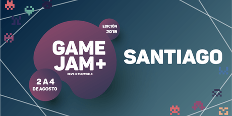 Game Jam + 2019 (Santiago) boletos