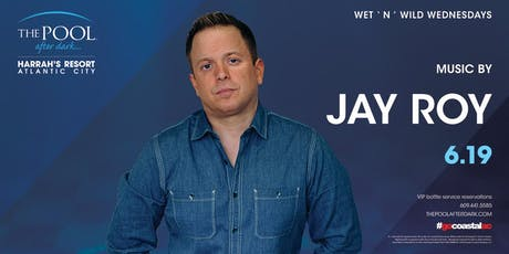 Wet 'N' Wild Wednesday with DJ Jay Roy at The Pool After Dark - FREE GUESTLIST tickets