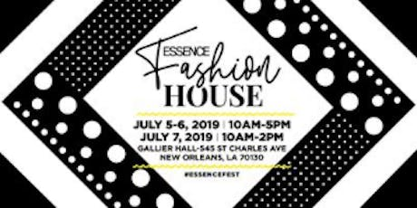 2019 ESSENCE FESTIVAL: Fashion House tickets