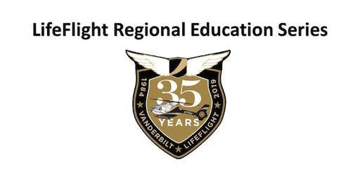 LifeFlight Regional Education Series - Nashville