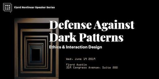 Defense Against Dark Patterns: Ethics & Interaction Design